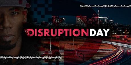 Disruption Day tickets