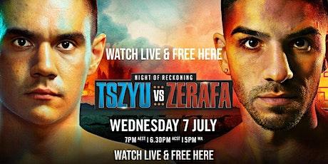StrEams@!.ZERAFA v TSZYU FIGHT LIVE ON 2021 tickets