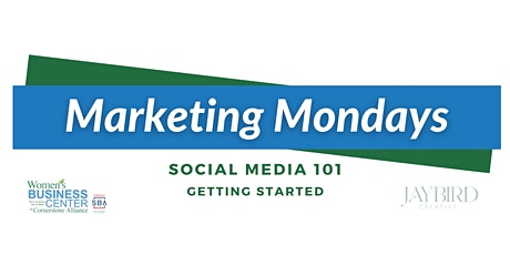 Marketing Mondays: Social Media 101 – Getting Started tickets