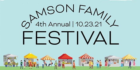 4th Annual Samson Family Festival tickets