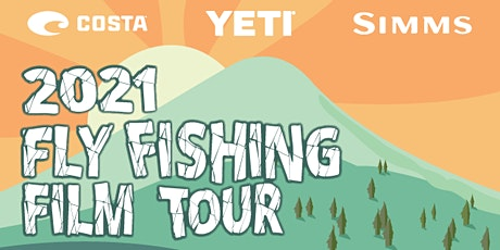 15th Annual Fly Fishing Film Tour tickets