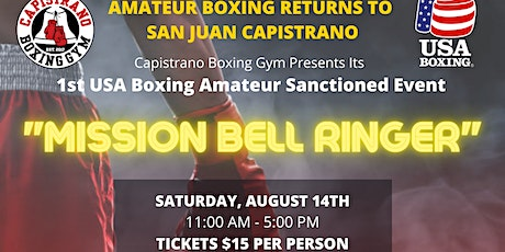 Mission Bell Ringer - Hosted by Capistrano Boxing Gym tickets