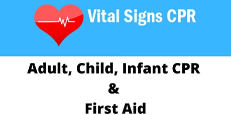 Adult, Child ,Infant, CPR & First Aid tickets