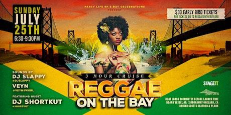Reggae on the Bay Sunset Cruise with DJ Shortkut & Veyn tickets
