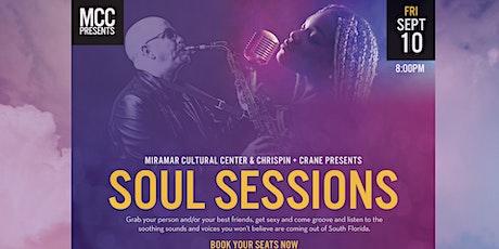 MCC & CHRISPIN + CRANE PRESENT: SOUL SESSIONS tickets