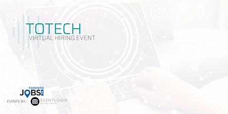TOTECH Virtual Hiring Event tickets