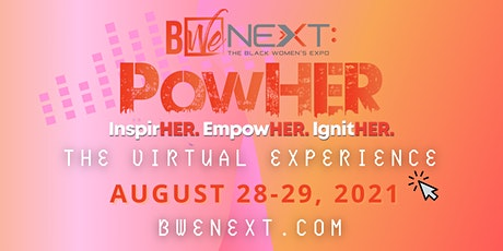 BWe NEXT Presents: PowHER - The Virtual Experience tickets