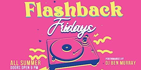 Flashback Fridays tickets