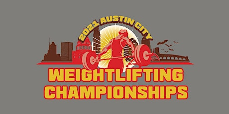 The 2021 Austin City Weightlifting Championships tickets