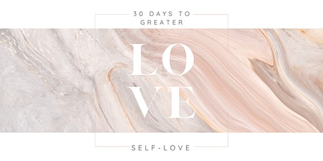30 Days to Greater Self Love tickets