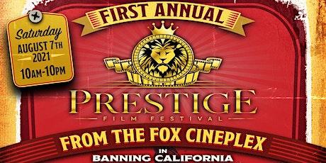 Prestige Film Festival tickets