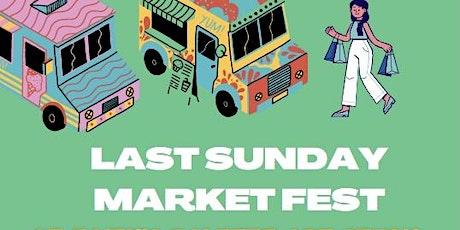 Last Sunday Market Fest tickets