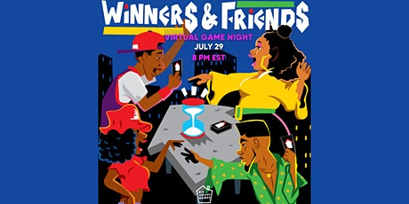 Winners & Friends: Virtual BLK Game Night tickets