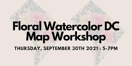 Floral Watercolor Map with Desert 2 District Design tickets