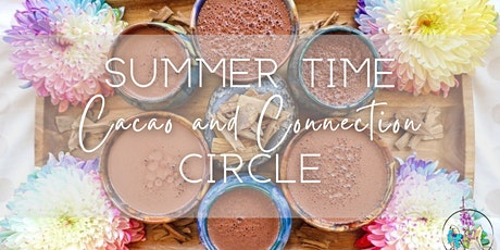 Summertime Cacao + Connection Circle tickets