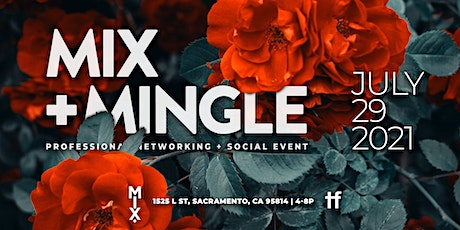Mix & Mingle - Free Professional Networking + Business Mixer + Social Event tickets