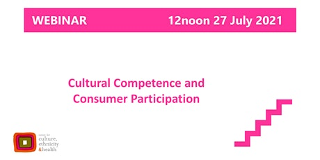Cultural Competence and  Consumer Participation tickets