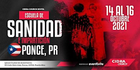 Escuela de Sanidad e Impartición PONCE, PUERTO RICO tickets