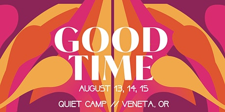 GOOD TIME Family Campout tickets