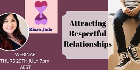 Attracting Respectful Relationships tickets