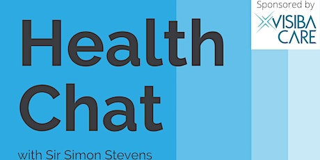 HealthChat with Sir Simon Stevens tickets