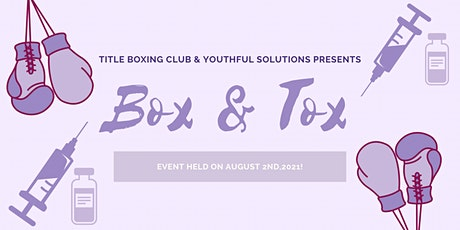 Youthful Solutions Box & Tox Party! tickets