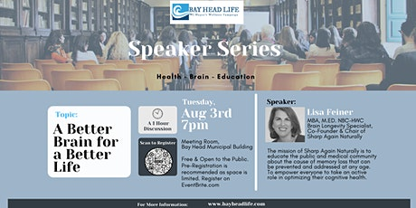 Bay Head Life's  Speaker Series: A Better Brain, a Better Life tickets