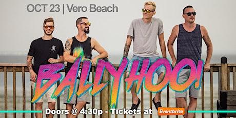 Ballyhoo! Live in Vero Beach - All Ages tickets