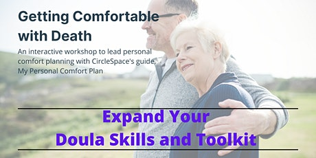 Getting Comfortable with Death: Personal Comfort Planning for Doula Service tickets