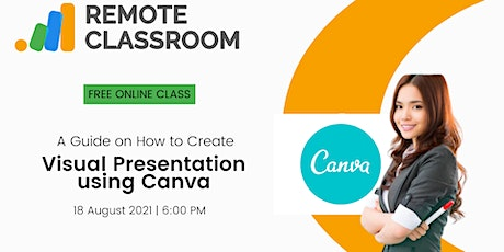 A Guide on How to Create Visual Presentation Using Canva tickets
