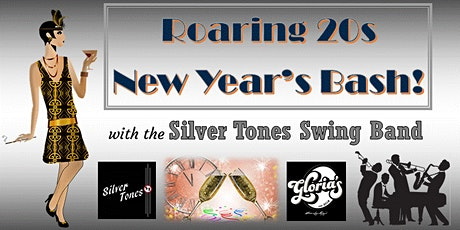 Roaring 20s NYE 2021 Bash with the Silver Tones Swing Band live at Glorias! tickets