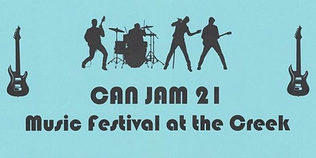 CAN JAM 21 Music Festival at The Creek tickets