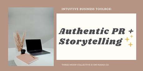 Authentic PR + Storytelling tickets