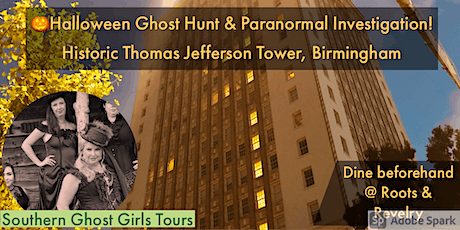 October Halloween Ghost Hunt Para Investigation at Thomas Jefferson Tower tickets