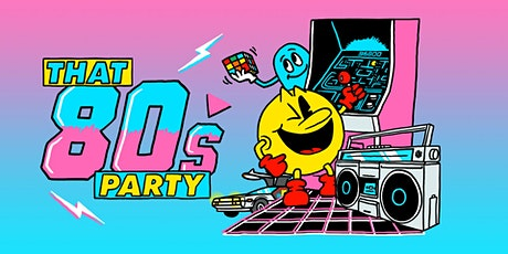 That 80s Party tickets