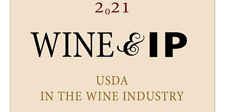 Wine & IP: Resources and Policy from the USDA tickets