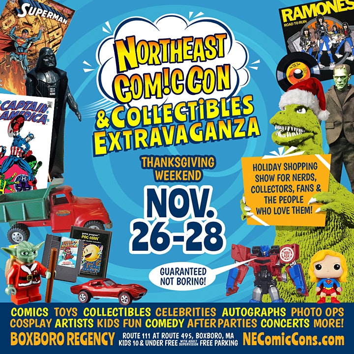 NorthEast ComicCon & Collectibles Extravaganza - Holiday Shopping Event image