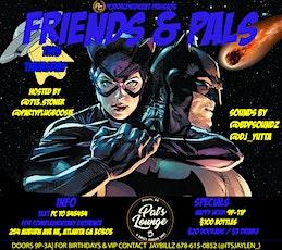 Friend's & Pal's tickets