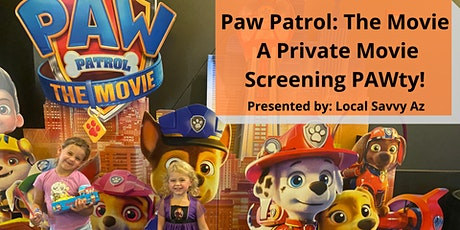 Paw Patrol The Movie: A Private Movie Screening PAWty tickets