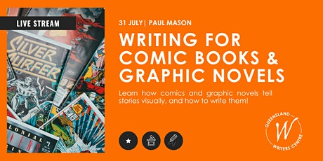 LIVE STREAM: Writing for Comics & Graphic Novels with Paul Mason tickets