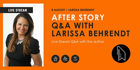 LIVE STREAM: After Story Q&A with Larissa Behrendt tickets
