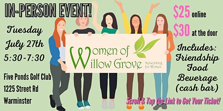 Women of Willow Grove - A Live and In  Person Networking Event! tickets