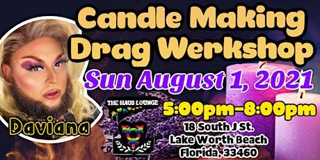 Candle Making Drag Workshop tickets