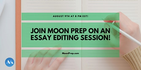 Join Moon Prep on an Essay Editing Session! tickets