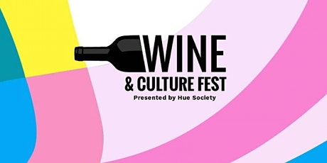 Wine & Culture Fest 8/27-8/29 2021 tickets