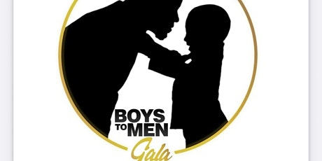 1st Annual Boys to Men Gala tickets