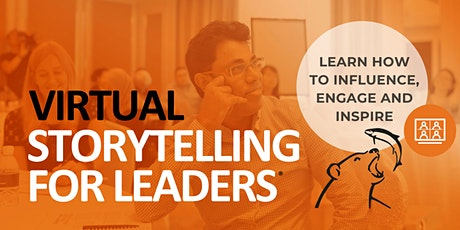 Storytelling for Leaders® – Asia Pacific and Europe tickets