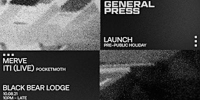 General Press | LAUNCH NIGHT