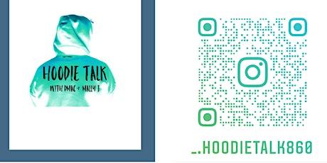 HoodieTalk860- Live Podcast Event tickets
