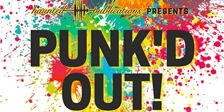 Haunted Publications Presents PUNK'D OUT! with Keep Flying & support tickets